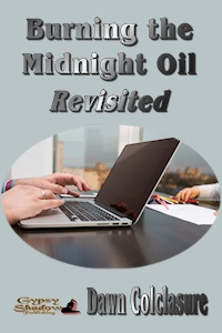 Burning the Midnight Oil Revisited by Dawn Colclasure