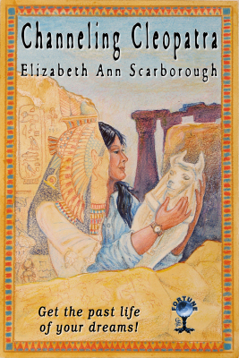 Channeling Cleopatra by Elizabeth Ann Scarborough