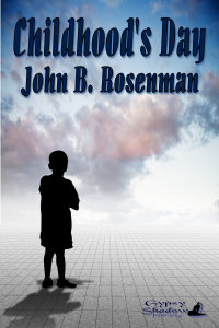 Childhood's Day by John B. Rosenman