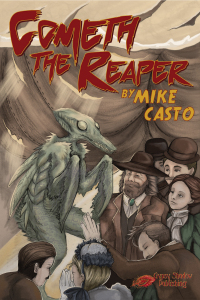 Cometh the Reaper by Mike Casto