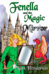 Fenella and the Magic Mirror by Mark Henderson