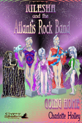 Kilesha and teh Atlantis Rock Band: Going Home