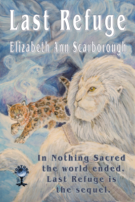 Last Refuge by Elizabeth Ann Scarborough
