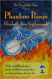 Phantom Banjo by Eliabeth Ann Scarborough