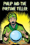 Philip and the Fortune Teller by John Paulits