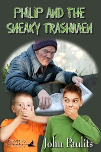 Philip and the Sneaky Trashmen by John Paulits