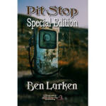 Pit Stop (Special Edition) by Ben Larken