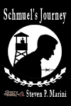 Schmuel's Journey by Steven P. Marini