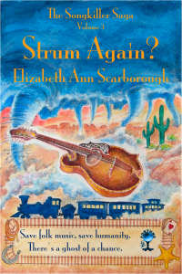 Strum Again? by Elizabeth Ann Scarborough