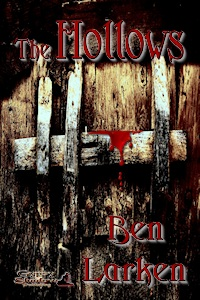 The Hollows (1) by Ben Larken