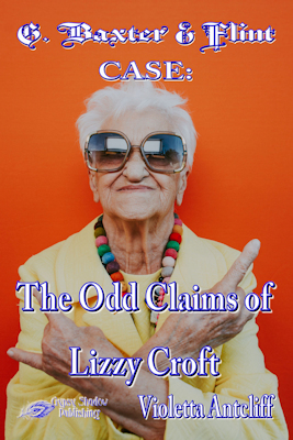 The Odd Claims of Lizzy Croft by Violetta Antcliff