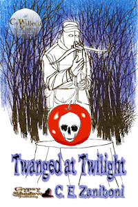 Twanged at Twilight by C.E. Zaniboni
